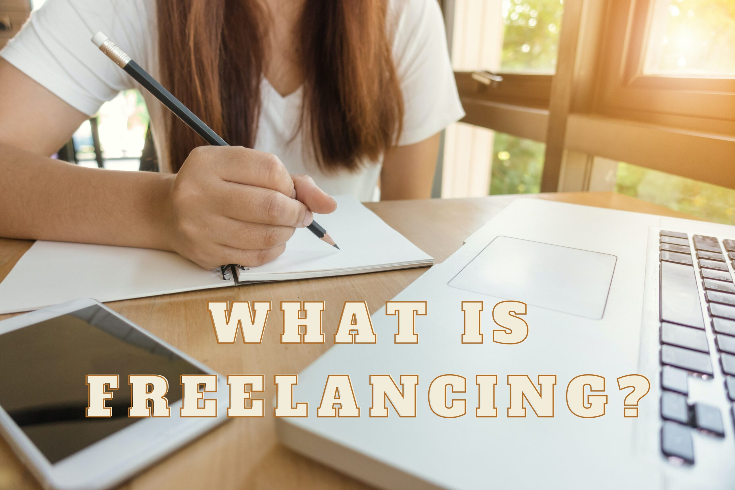 What is Freelance Writing?